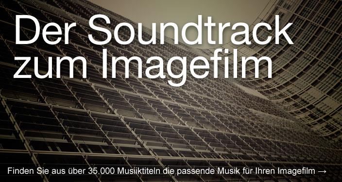 Der Soundtrack zum Imagefilm